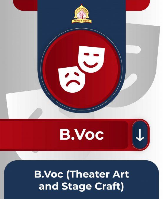 B.Voc(Theater Art and Stage Craft)